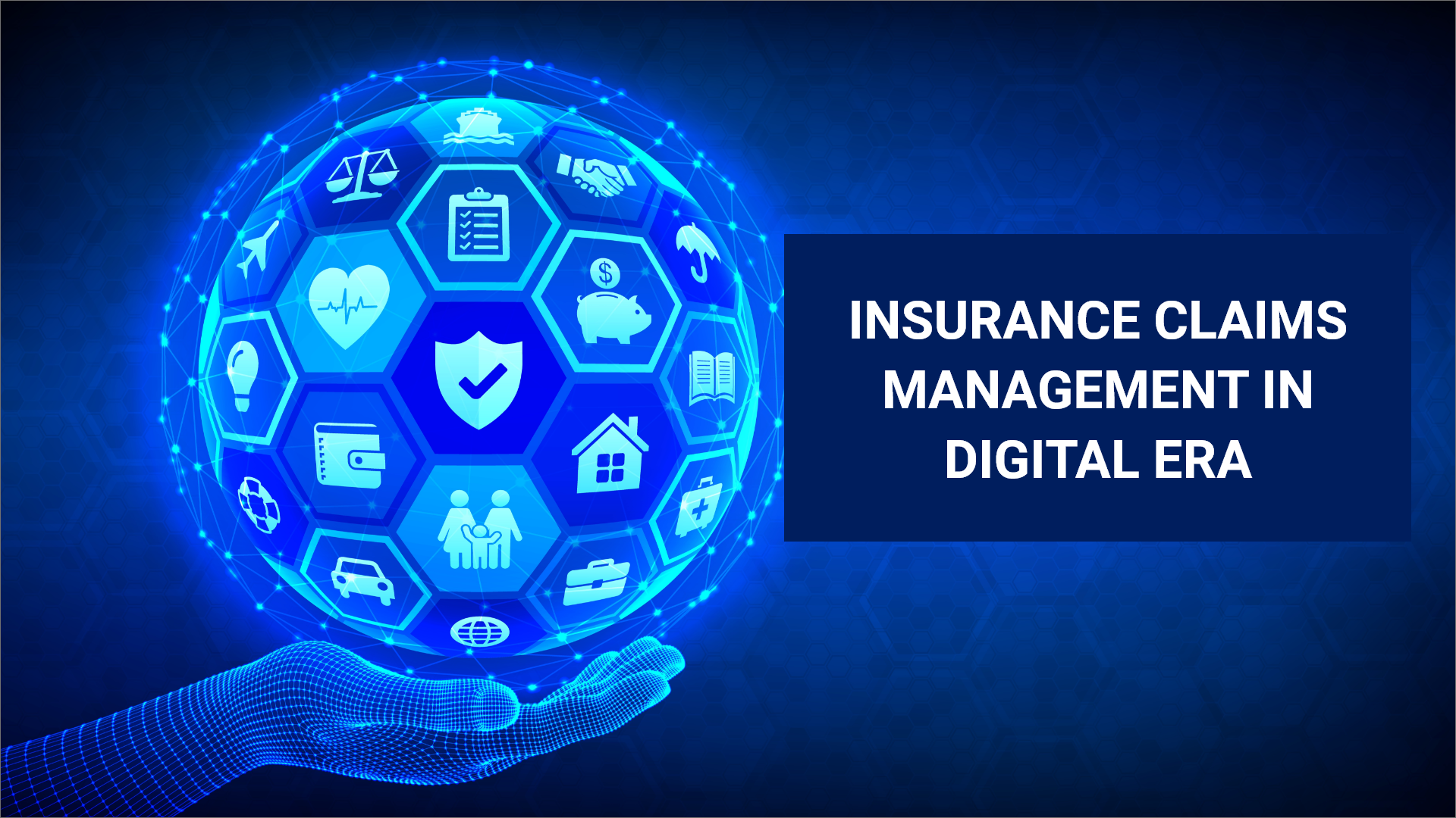 Insurance Claims Management in Digital Era - 47Billion
